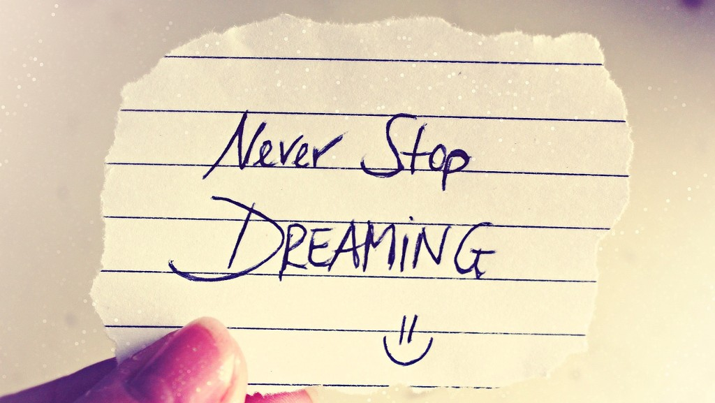 Verfolge deinen Traum